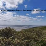 Deze week warme dagen & zomerse temperaturen