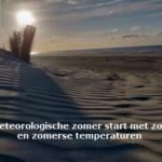 Meteorologische zomer start met zon en zomerse temperaturen