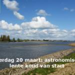 Zaterdag 20 maart astronomische lente koud van start