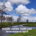 Koude eerste helft van lentemaand april